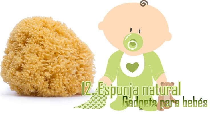 Gadgets Imprescindibles para bebés - Esponja natural