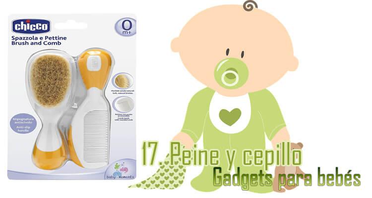 Gadgets Imprescindibles para bebés - Peine y cepillo