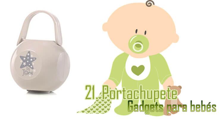 Gadgets Imprescindibles para bebés - Portachupete