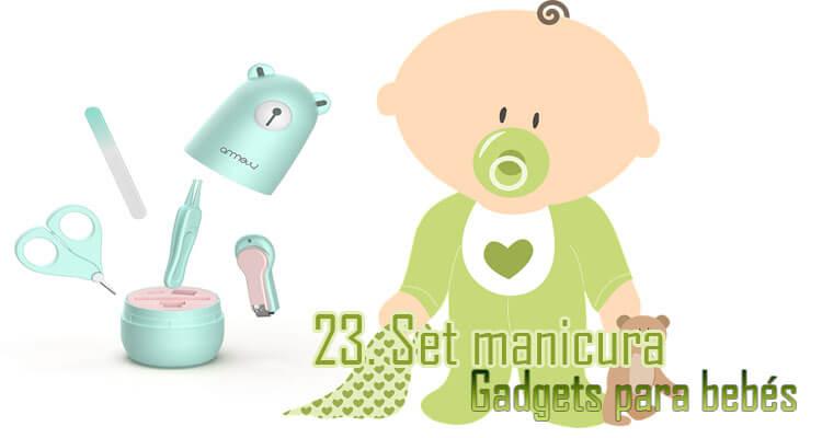 Gadgets Imprescindibles para bebés - set manicura bebés