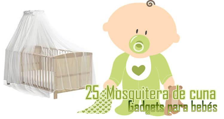 Gadgets Imprescindibles para bebés - mosquitera de cuna o carro