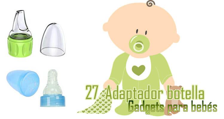 Gadgets Imprescindibles para bebés - adaptador botella agua