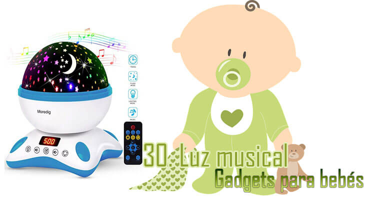 Gadgets Imprescindibles para bebés - luz musical