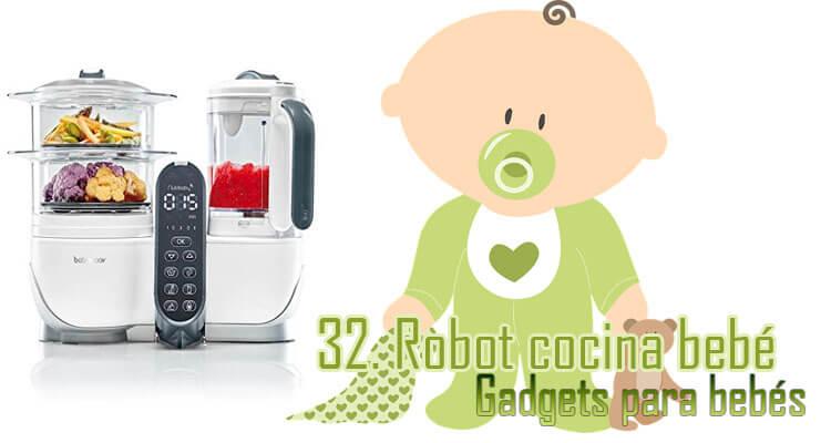 Gadgets Imprescindibles para bebés - robot de cocina bebé