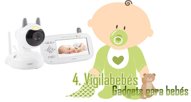 Gadgets Imprescindibles para bebés - Vigilabebés