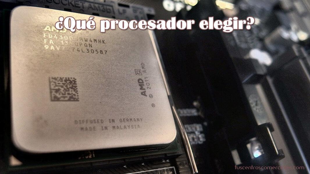 Consejos para elegir portátil - El Procesador