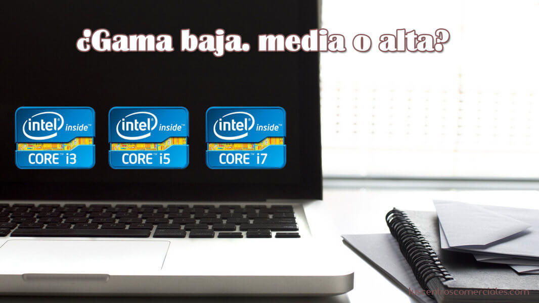 Consejos para elegir portátil - Gama