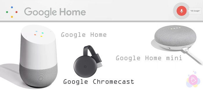 Google Home - Google home mini - chromecast