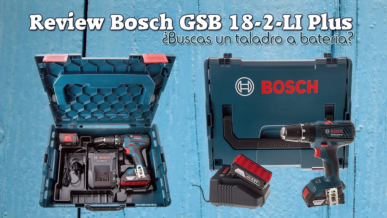 review bosch gsb-18-2-li plus