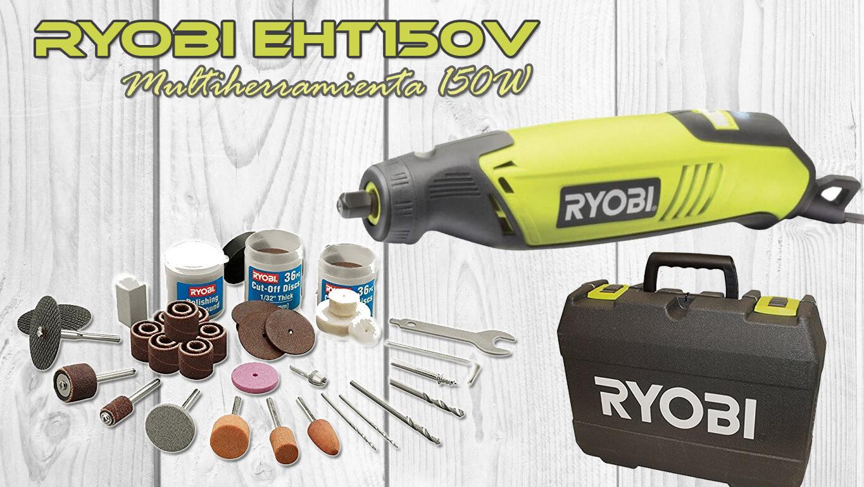 Review en Español Ryobi EHT150V